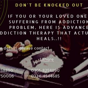 Drugs Addiction Rehab Center in Karachi, Lahore, Islamabad