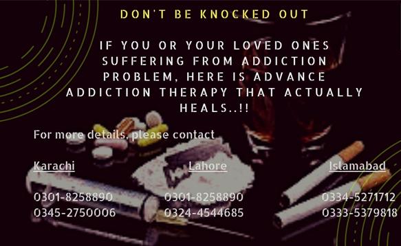 Drugs Addiction Rehab Center in Karachi, Lahore, Islamabad