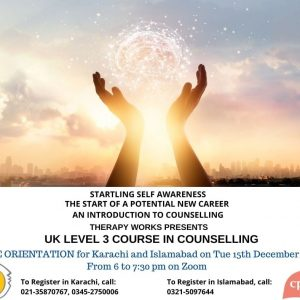 UK Level 3 Course in Counselling Free Orientation Karachi & Islamabad