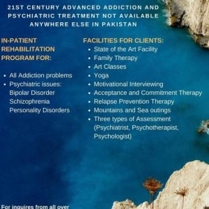 21st Century Advanced Addiction & Psychiatric Treatment in Pakistan